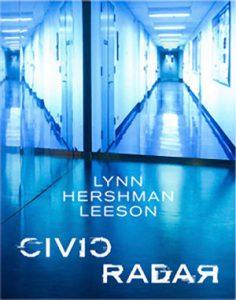 Civic Radar - Lynn Hershman Leeson